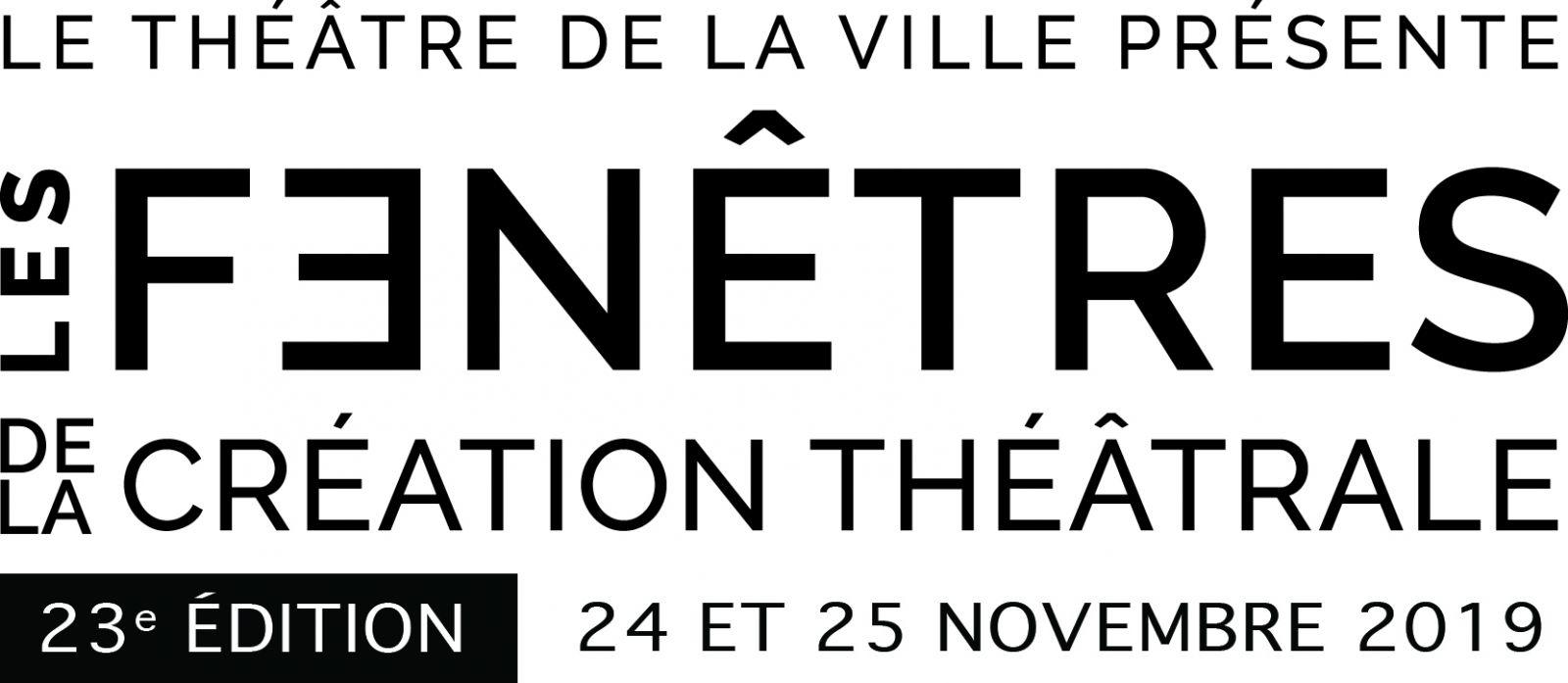 Le theatre de la ville pr?sente les fenetres de la creation theatrale